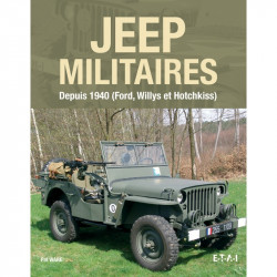 JEEP MILITAIRES -  FORD, WILLYS, HOTCHKISS (DEPUIS 1940)