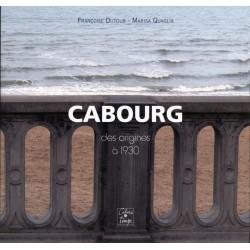 CABOURG DES ORIGINES A 1930