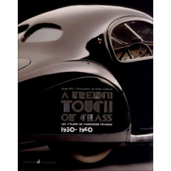 LES ATELIERS DE CARROSSERIE FRANCAIS 1930-1960 A FRENCH TOUCH OF CLASS