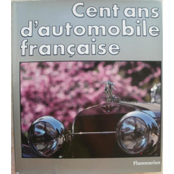 CENT ANS D'AUTOMOBILE FRANCAISE (coffret°