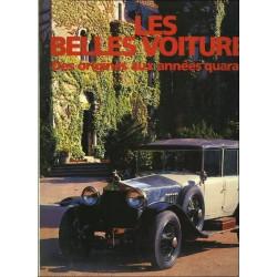 LES BELLES VOITURES DES ORIGINES AUX ANNÉES QUARANTE