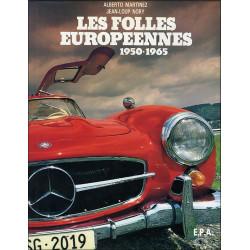 LES FOLLES EUROPÉENNES 1950-1965 / epa