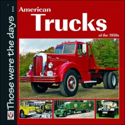 AMERICAN TRUCK OF THE 1950s