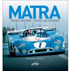 MATRA , TOUTE L'HISTOIRE , TOUTES LES COURSES (2017)