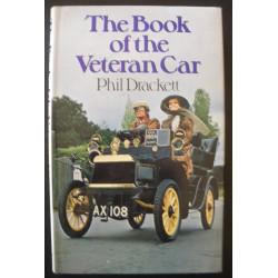 THE BOOK OF THE VETERAN CAR de PHIL DRACKETT