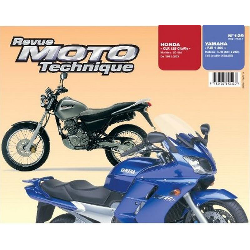 REVUE MOTO TECHNIQUE HONDA CLR 125 CITYFLY de 1998 à 2003 - RMT 129