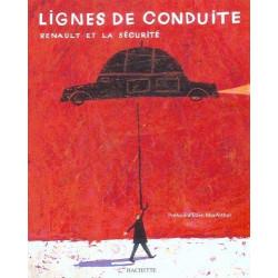 LIGNES DE CONDUITE - Renault et la sécurité