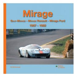 MIRAGE - Gulf-Mirage - Mirage Renault - Mirage Ford 1967-1982