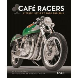 CAFÉ RACERS - VITESSE / STYLE / ET ROCK AND ROLL
