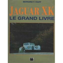 JAGUAR XK LE GRAND LIVRE / BERNARD F.VIART / EDITIONS EPA-9782851204240