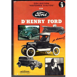 LES FORD - D' HENRY FORD - HISTOIRES D'AUTOS N°3