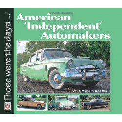 "AMERICAN "" INDEPENDENT "" AUTOMAKERS Librairie Automobile SPE 9781845842390"