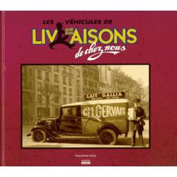 LES VÉHICULES DE LIVRAISONS DE CHEZ NOUS Librairie Automobile SPE 9782909313191