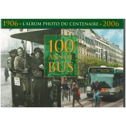 100 ANS DE BUS (1906/2006) - ALBUM DU CENTENAIRE