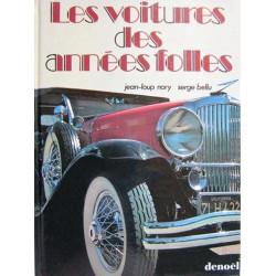 LES VOITURES DES ANNÉES FOLLES Librairie Automobile SPE 9782207229361