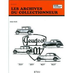 PEUGEOT 201 - 301 - 401 ET 601 (30/35) ARC06 Librairie Automobile SPE 9782726899137