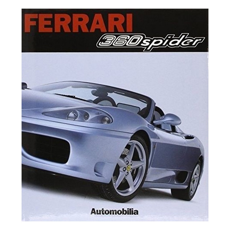 FERRARI -360 SPIDER Librairie Automobile SPE 9788879601092