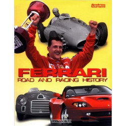Ferrari: Road and Racing History / Andrea Curami / Edition Giorgio Nada-9788879112352
