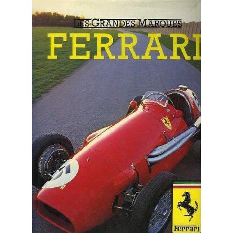 FERRARI - LES GRANDES MARQUES Librairie Automobile SPE 9782700051704
