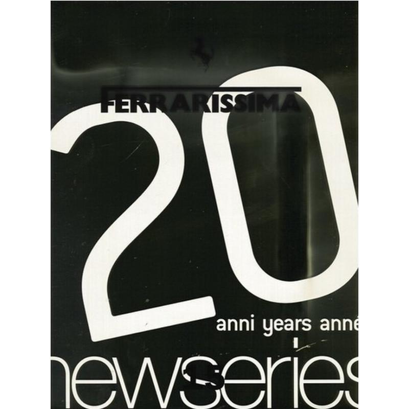 FERRARI - FERRARISSIMA N°15 - 20 ANS / NEW SERIES Librairie Automobile SPE NEW SERIES 15