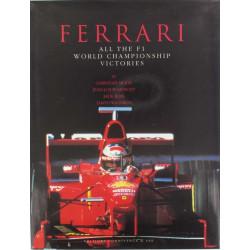 FERRARI - ALL THE FI WORLD CHAMPIONSHIP VICTORIES Librairie Automobile SPE 9782911259166