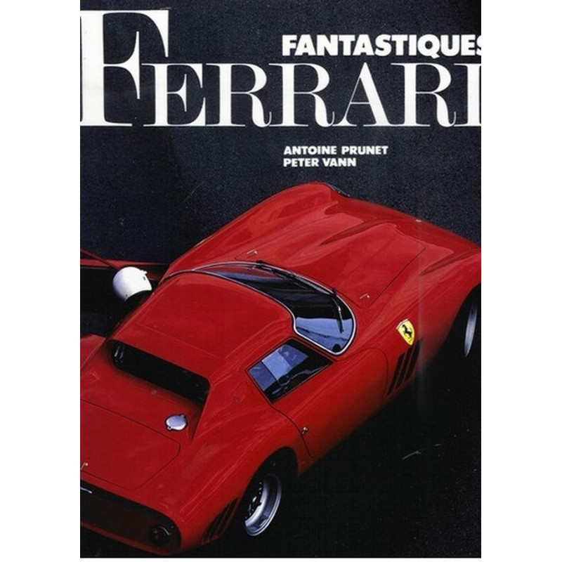 FANTASTIQUES FERRARI - COFFRET Librairie Automobile SPE 9782851202703