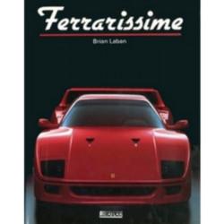 FERRARI - FERRARISSIME Librairie Automobile SPE 9782731210941