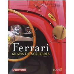 FERRARI - 60 ANS DE SCUDERIA Librairie Automobile SPE 9782263044601