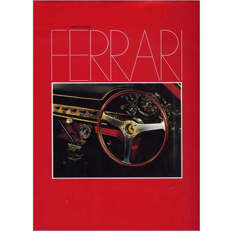 FERRARI BERLINETTA - OBJECTS OF ART Librairie Automobile SPE 9783923307005