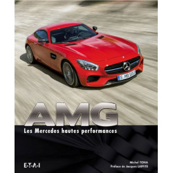 AMG les Mercedes hautes performances / Michel TONA / Edition ETAI-9791028300609
