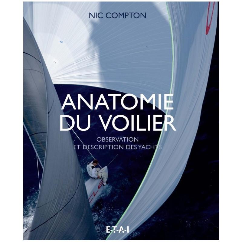 ANATOMIE DU VOILIER Librairie Automobile SPE 25721