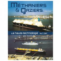 MÉTHANIERS et GAZIERS, LA HAUTE TECHNOLOGIE SUR MER Librairie Automobile SPE 19788