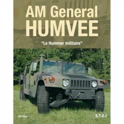 AM GENERAL HUMVEE, LE HUMMER MILITAIRE / ETAI Librairie Automobile SPE 9791028300203