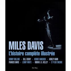 MILES DAVIS - L'HISTOIRE COMPLÈTE ILLUSTRÉE Librairie Automobile SPE 25174