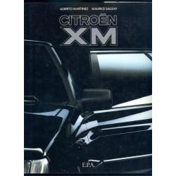 CITTROEN XM De MAURICE SAUZAY Edition EPA Librairie Automobile SPE EPAXM