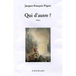 QUI D'AUTRE ? (Théatre) de JF PIQUET Librairie Automobile SPE 9782914461856