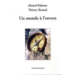 UN MONDE A L'ENVERS - AHMED KALOUAZ Librairie Automobile SPE 9782356520548
