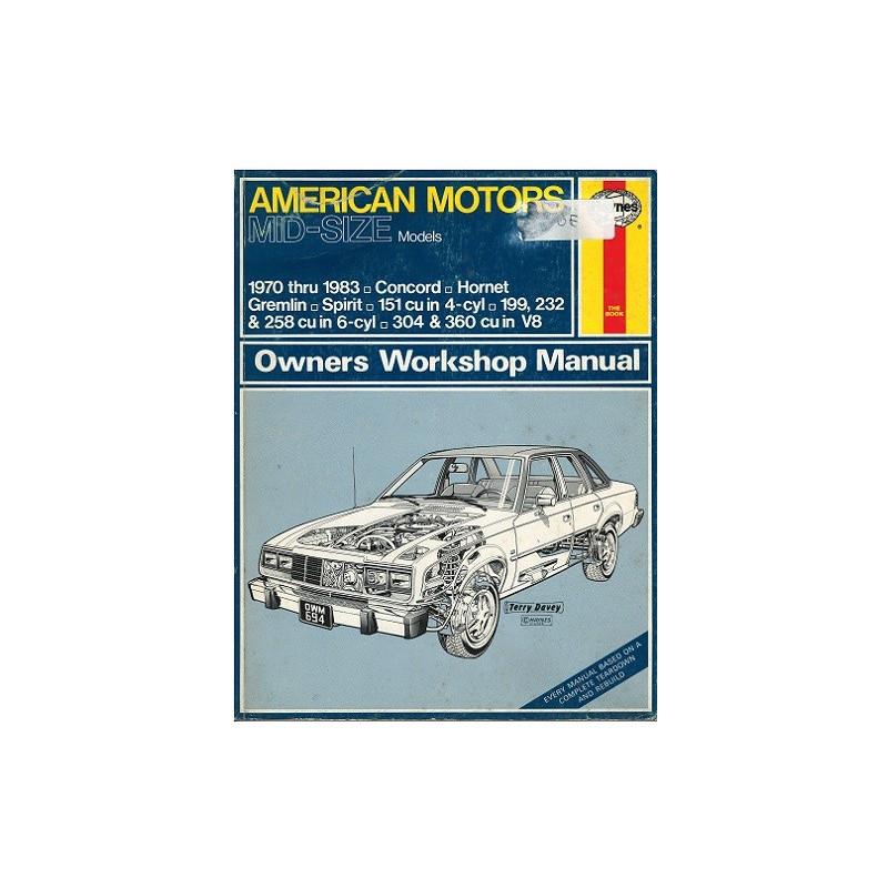 AMERICAN MOTORS MID-SIZE Models OWNERS WORKSHOP MANUAL / HAYNES Librairie Automobile SPE 9780856966941