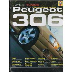 PEUGEOT 306 le guide de la personnalisation / HAYNES TUNING Librairie Automobile SPE 9781844252701