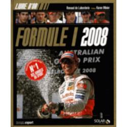 LIVRE D'OR DE LA FORMULE 1 2008 Librairie Automobile SPE 9782263046940