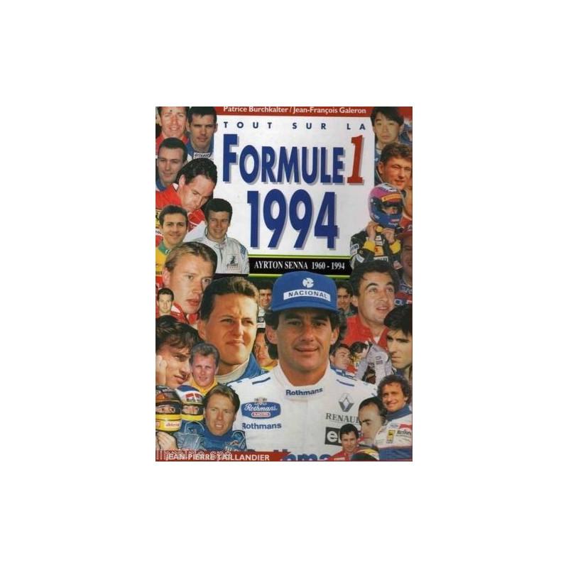 TOUT SUR LA FORMULE 1 - 1994 Librairie Automobile SPE TAIL94