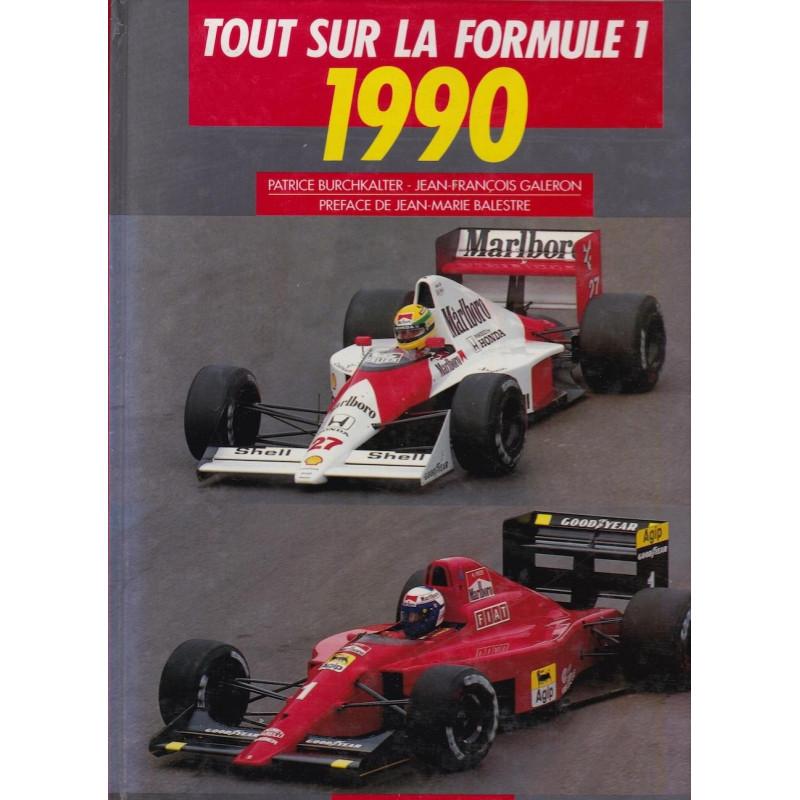 TOUT SUR LA FORMULE 1 - 1990 Librairie Automobile SPE 9782876360464