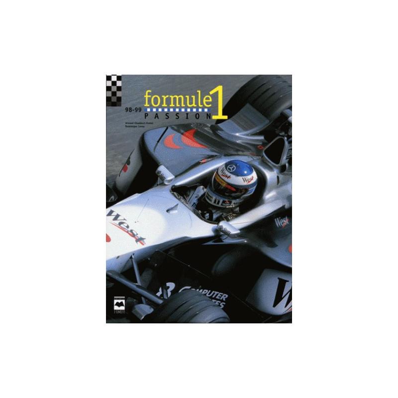 FORMULE 1 PASSION 1998-1999 Librairie Automobile SPE 9782894283349