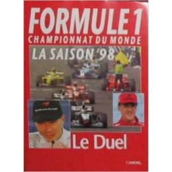 F1 CHAMPIONNAT DU MONDE - LA SAISON 98 ( LE DUEL ) Librairie Automobile SPE 4028022607973