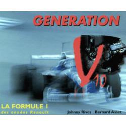 GENERATION V10 - LA FORMULE 1 DES ANNÉES RENAULT Librairie Automobile SPE 9782906922433