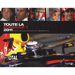 TOUTE LA FORMULE 1 - 2011 Librairie Automobile SPE 9782263055522
