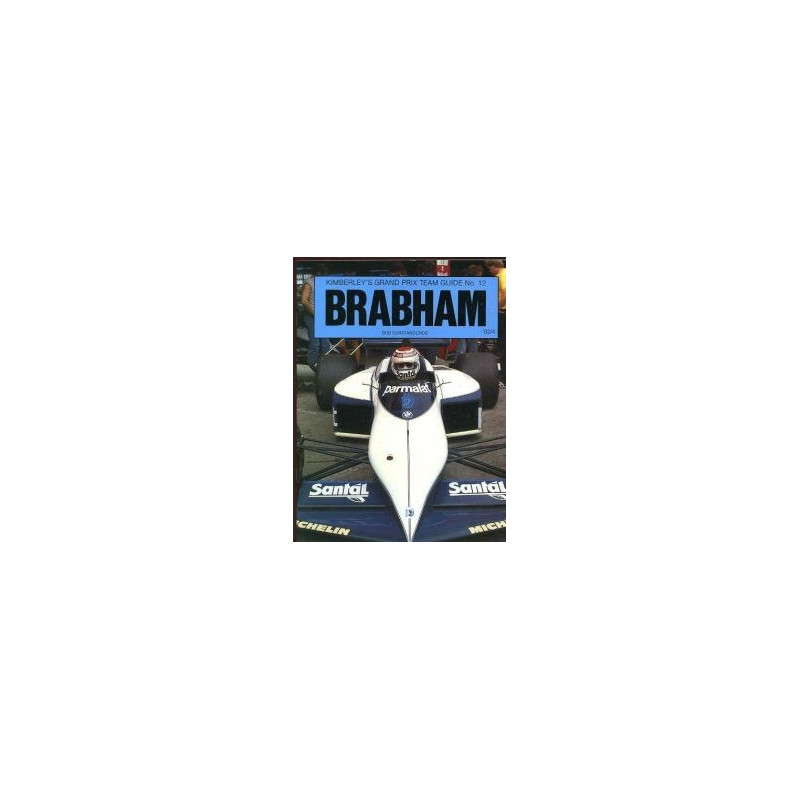 BRABHAM - KIMBERLEY'S GRAND PRIUX TEAM GUIDE N°12 Librairie Automobile SPE 0946132151