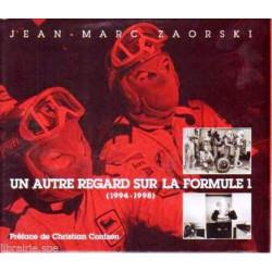 UN AUTRE REGARD SUR LA FORMULE 1 (1994-1998) Librairie Automobile SPE 9782951287211