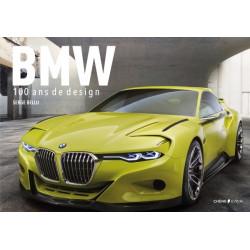 BMW, 100 ANS DE DESIGN / EPA Librairie Automobile SPE 9782851208620