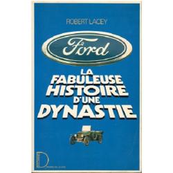 FORD La fabuleuse histoire d'une dynastie Librairie Automobile SPE 9782258020337